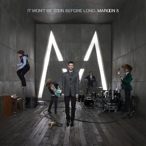 It Won't Be Soon Before Long - Image: Maroon 5 It Won't Be Soon Before Long