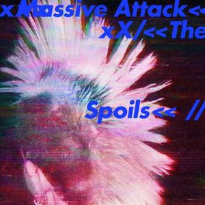The Spoils (song) - Image: Massive Attack The Spoils