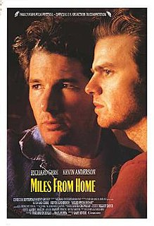 <i>Miles from Home</i> (1988 film) 1988 film by Gary Sinise