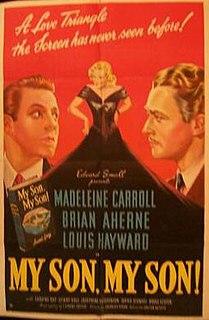 <i>My Son, My Son!</i> 1940 film