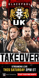 NXT UK TakeOver: Blackpool 2019 WWE Network event