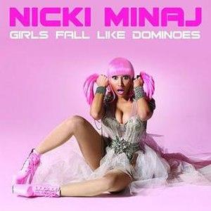 Girls Fall Like Dominoes - Image: Nicki Minaj Girls Fall Like Dominoes