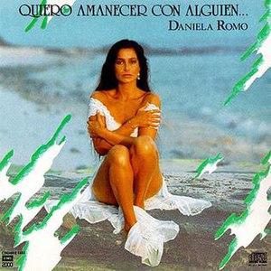Quiero Amanecer con Alguien - Image: Quieroamanecerconalg uienp
