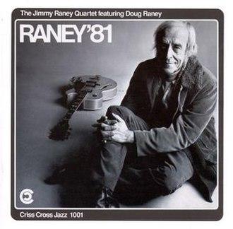 Raney '81 - Image: Raney '81