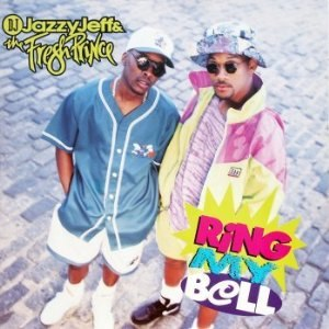 Ring My Bell (DJ Jazzy Jeff & The Fresh Prince song) - Image: Ring My Bell