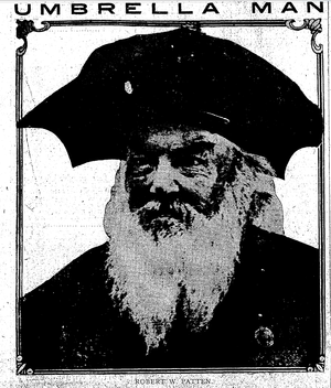 Umbrella hat - One of the earliest promoters of umbrella hats, Robert W. Patten, known as the Umbrella Man in Seattle, Washington, and San Jose, California.