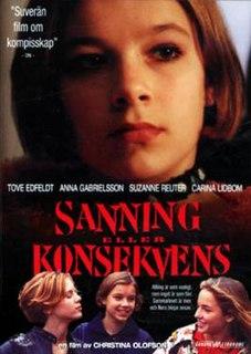 <i>Sanning eller konsekvens</i> 1997 film by Christina Olofson