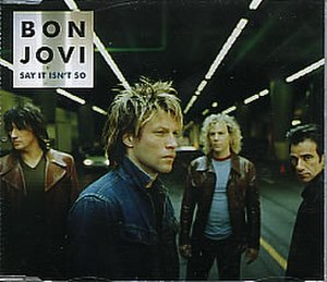 Say It Isn't So (Bon Jovi song) - Image: Say It Isnt So