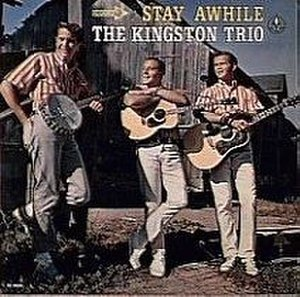 Stay Awhile (The Kingston Trio album) - Image: Stayawhile 1