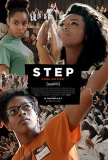 <i>Step</i> (film) 2017 American documentary film directed by Amanda Lipitz