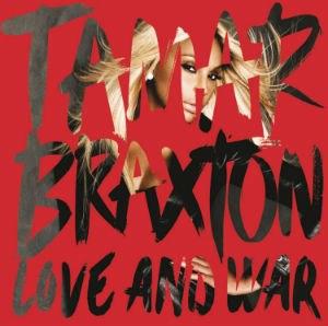Love and War (Tamar Braxton album) - Image: Tamar Braxton Love and War