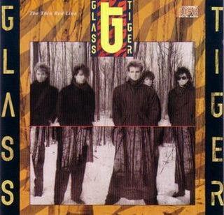 <i>The Thin Red Line</i> (album) 1986 studio album by Glass Tiger