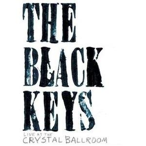 Live at the Crystal Ballroom - Image: The Black Keys Live at the Crystal Ballroom