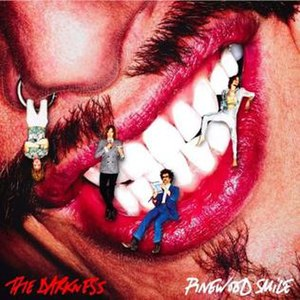 Pinewood Smile - Image: The Darkness Pinewood Smile Cover