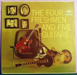 The Four Freshmen and Five Guitars - Image: The Four Freshmen And Five Guitars