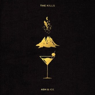 Ash & Ice - Image: The Kills Ash & Ice cover