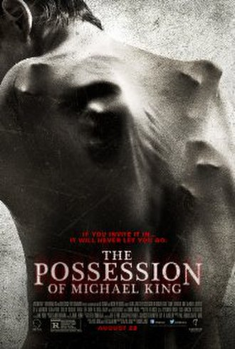 The Possession of Michael King - Image: The Possession of Michael King poster