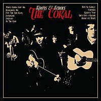 The Coral - Roots & Echoes [2007] 200px-Thecoral_re