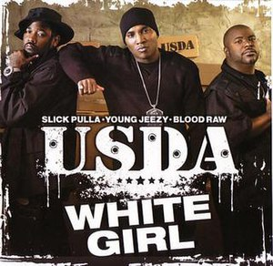 White Girl (song) - Image: USDA White Girl