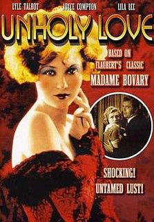 <i>Unholy Love</i> 1932 film by Albert Ray