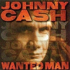Wanted Man (Johnny Cash album) - Image: Wanted Man