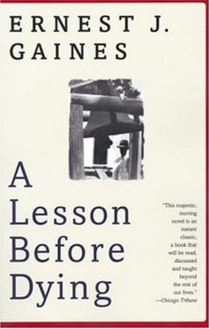 A Lesson Before Dying - Image: A Lesson Before Dying novel
