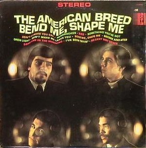 Bend Me, Shape Me (album) - Image: Bend Me, Shape Me (album) cover