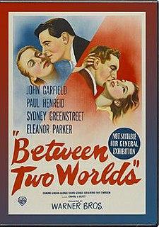<i>Between Two Worlds</i> (1944 film) American World War II fantasy drama film
