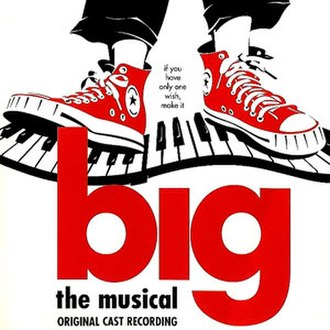 Big (musical) - Original Cast Recording