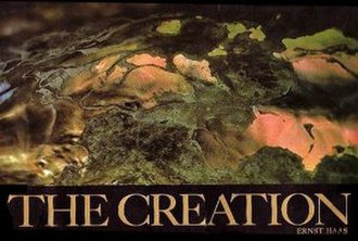 Ernst Haas - The Creation, by Ernst Haas
