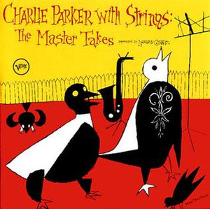 Charlie Parker with Strings - Image: Charlieparkerwithstr ings