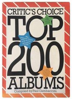 <i>Critics Choice: Top 200 Albums</i>