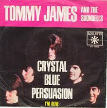 Crystal Blue Persuasion - Tommy James and the Shondells.jpg