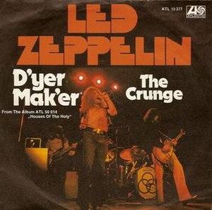The Crunge - Image: D'yer Mak'er 45