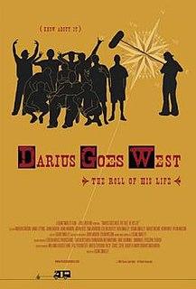 <i>Darius Goes West</i>