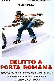 <i>Delitto a Porta Romana</i> 1980 Italian crime comedy film