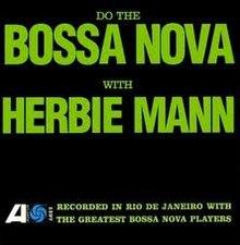 220px-Do_the_Bossa_Nova_with_Herbie_Mann