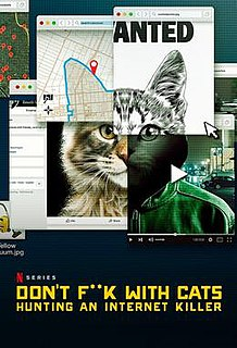 <i>Dont F**k with Cats: Hunting an Internet Killer</i> 2019 American true crime documentary series