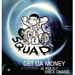 Get Da Money - Image: EO Get Da Money Single