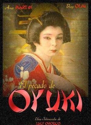 El pecado de Oyuki (telenovela) - Image: El Pecado de Oyuki