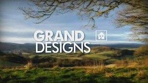 Grand Designs - Image: Grand Designs (title card)