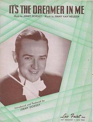 It's the Dreamer in Me -  Sheet music cover, Leo Feist, New York, 1938.