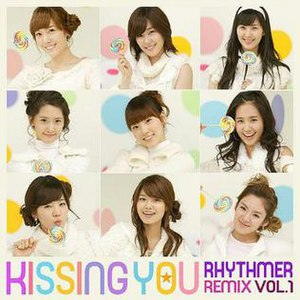 Kissing You (Girls' Generation song) - Image: Kissing You Rhythmer Remix