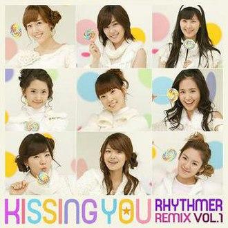 Kissing You (Girls' Generation song) - Image: Kissing You Rhythmer Remix