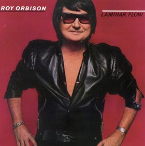 Laminar Flow (album) - Image: Laminar Flow Roy Orbison