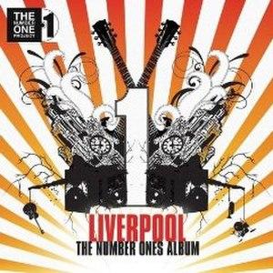 Liverpool – The Number Ones Album - Image: Liverpool The Number Ones Album cover