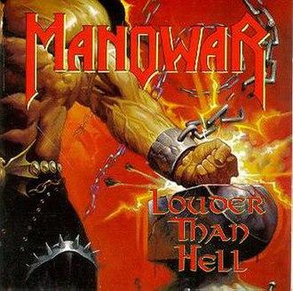 Louder Than Hell (Manowar album) - Image: Louder than hell