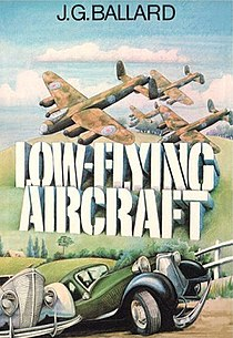 <i>Low-Flying Aircraft and Other Stories</i>
