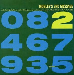 Mobley's 2nd Message - Image: Mobley's 2nd Message