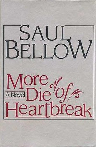 More Die of Heartbreak - First edition
